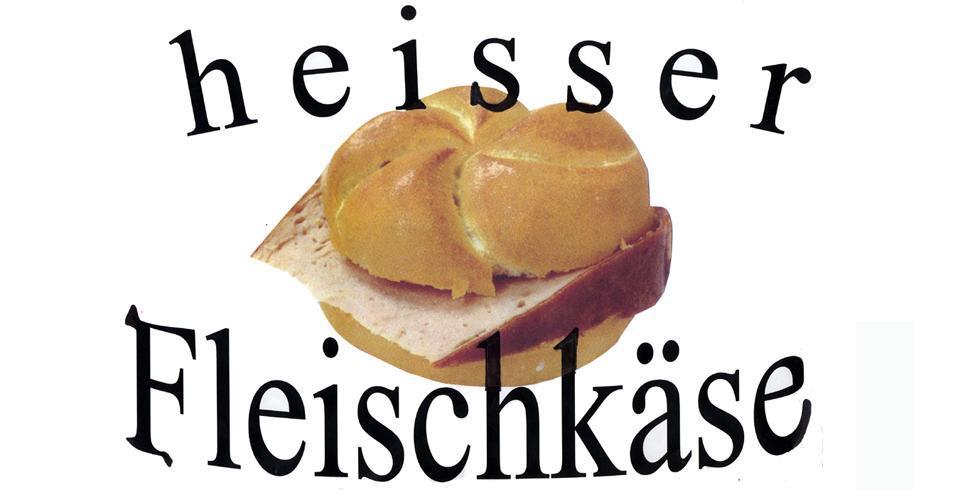 Heisser Fleischkäse bei Tonis Backstube | Bäckerei ...